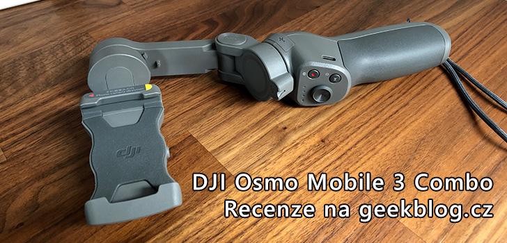 Recenze: DJI Osmo Mobile 3 Combo